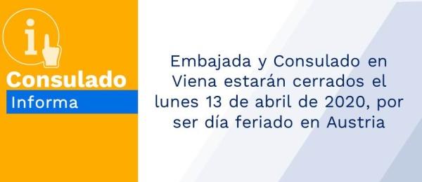 Embajada y Consulado en Viena estarán cerrados el lunes 13 de abril de 2020, por ser día feriado en Austria