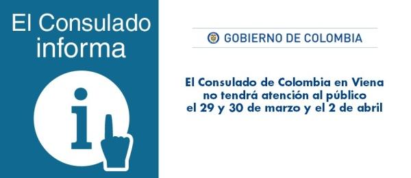El Consulado de Colombia en Viena no tendrá atención al público el 29 y 30 de marzo y el 2 de abril 2018