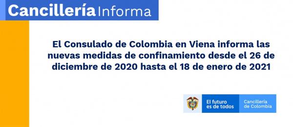 El Consulado de Colombia en Viena informa las nuevas medidas de confinamiento desde el 26 de diciembre de 2020 hasta el 18 de enero de 2021