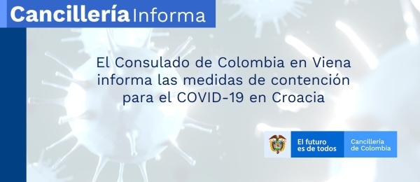 El Consulado de Colombia en Viena  informa las medidas de contención para el COVID-19 en Croacia